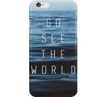GO SEE THE WORLD iPhone Case/Skin