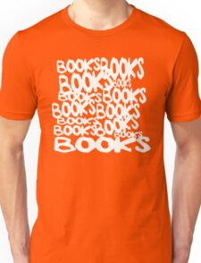Books and Books and Books Unisex T-Shirt