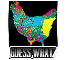 Guess What? Chicken Butt Funny Humorous Graphic T-Shirt Poster