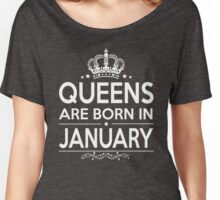 QUEEN ARE BORN IN JANUARY Women's Relaxed Fit T-Shirt