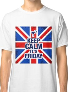 Keep Calm It's Friday Classic T-Shirt