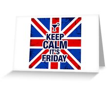 Keep Calm It's Friday Greeting Card