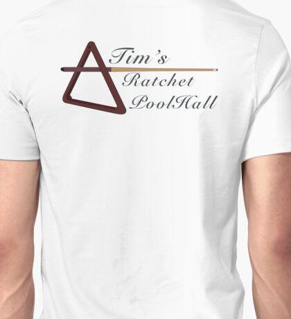 Tim's Ratchet Pool Hall, Classy Unisex T-Shirt