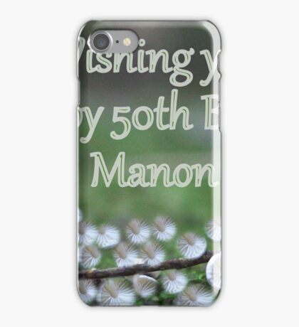 A Birthday card for Manon iPhone Case/Skin