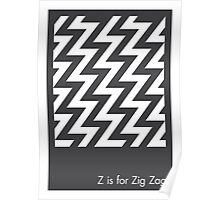 Z is for Zig Zag Poster