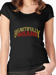 Beautifully Insane Women's Fitted Scoop T-Shirt