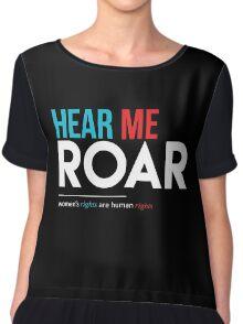 Hear Me Roar Chiffon Top