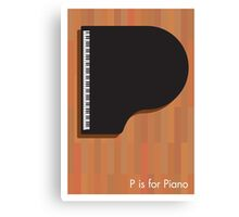 P is for Piano Canvas Print