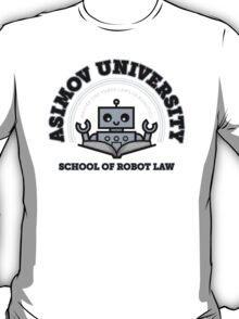 I Majored in Robot Law T-Shirt