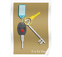 K is for Keys Poster