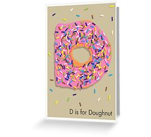 D is for Doughnut Greeting Card