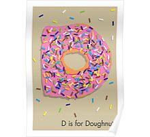 D is for Doughnut Poster