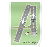A is for Airport Poster