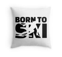 Born to Ski Throw Pillow