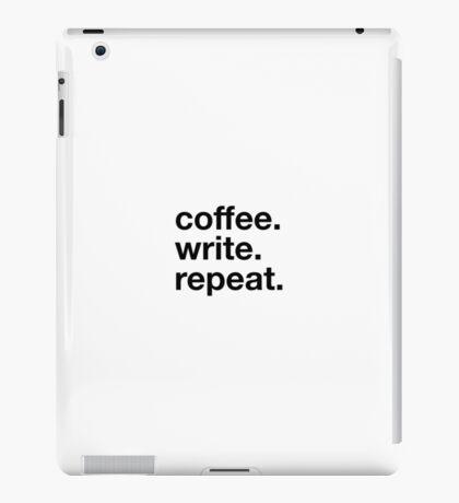 Coffee. Write. Repeat. iPad Case/Skin