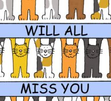 We will all miss you, cartoon cats. Sticker