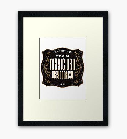 Strongjaw Magic Mayonnaise Framed Print