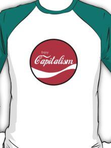 Enjoy Capitalism (a) T-Shirt