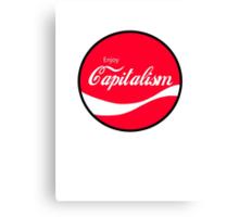 Enjoy Capitalism (a) Canvas Print