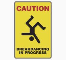 Caution - Breakdancing in Progress One Piece - Short Sleeve