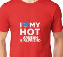 I Love My Hot Aruban Girlfriend Unisex T-Shirt