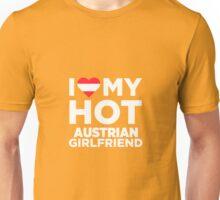 I Love My Hot Austrian Girlfriend Unisex T-Shirt
