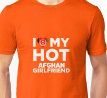 I Love My Hot Afghan Girlfriend Unisex T-Shirt
