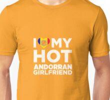 I Love My Hot Andorran Girlfriend Unisex T-Shirt