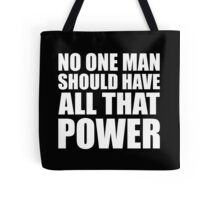 All That Power - Kanye West Tote Bag