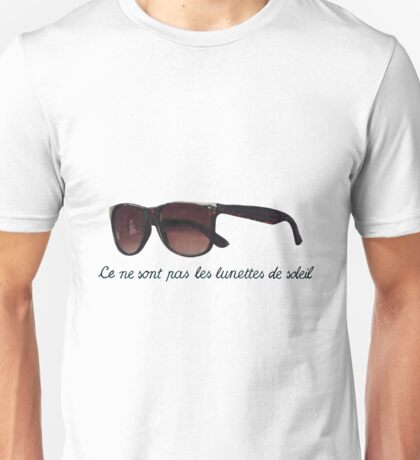 These are not sunglasses Unisex T-Shirt