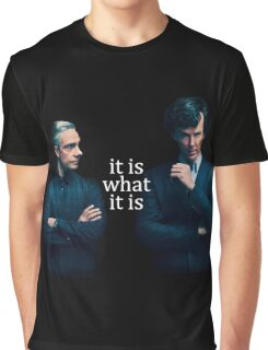 It is what It is Graphic T-Shirt