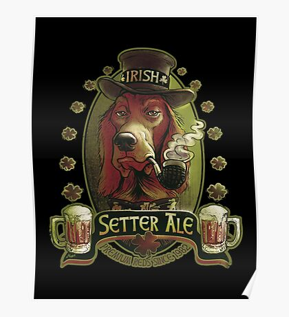 Irish Setter Red Ale Beer Lover copy Poster