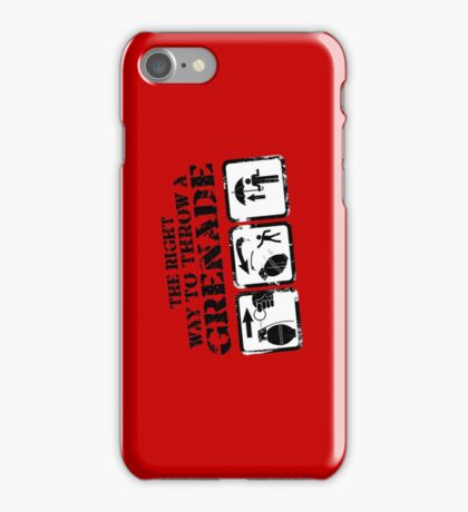 The right way to throw a Grenade! iPhone Case/Skin