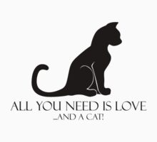 All You Need Is Love And A Cat! Kids Clothes