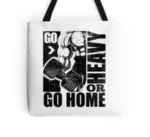 Go Heavy Or Go Home Tote Bag