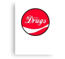 Enjoy Drugs Canvas Print