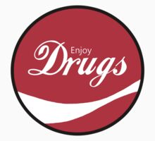 Enjoy Drugs by ColaBoy