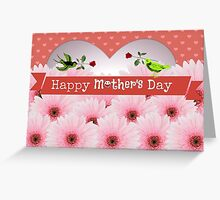 Happy Mothers Day Greeting Card