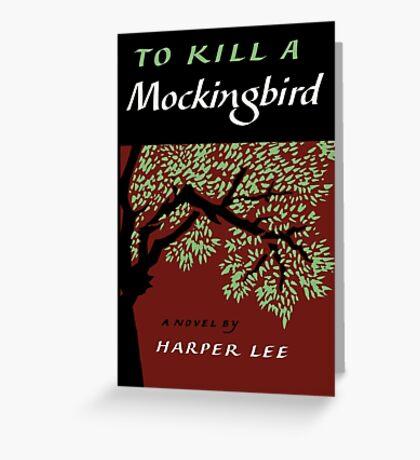 To Kill a Mockingbird By Harper Lee Greeting Card