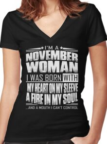 I'm a November woman - Funny birthday gift for November woman  Women's Fitted V-Neck T-Shirt
