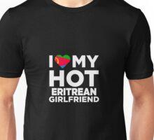 I Love My Hot Eritrean Girlfriend Unisex T-Shirt