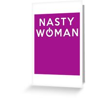 Fight for America Nasty Woman Power  Greeting Card