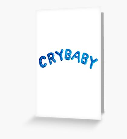 Cry Baby - Melanie Martinez Greeting Card