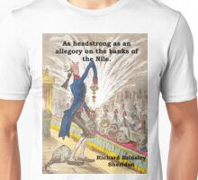 As Headstrong As An Allegory - Richard Brinsley Sheridan Unisex T-Shirt