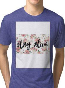 Stay Alive - Twenty One Pilots lyric (floral design) Tri-blend T-Shirt