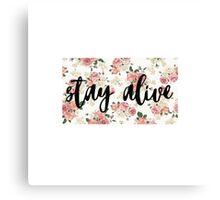 Stay Alive - Twenty One Pilots lyric (floral design) Canvas Print