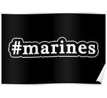 Marines - Hashtag - Black & White Poster