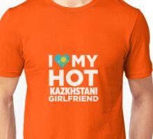 I Love My Hot Kazakhstani Girlfriend Unisex T-Shirt