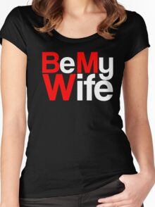 Bmw be my wife Women's Fitted Scoop T-Shirt