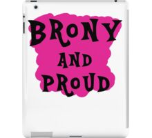 Brony and proud iPad Case/Skin